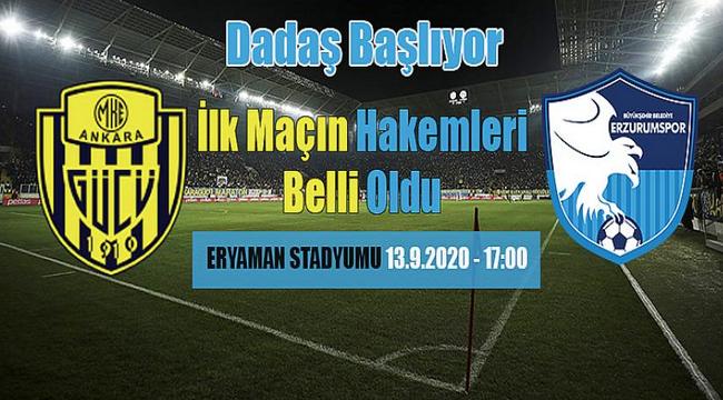 Ankaragücü-BB Erzurumspor maçının hakemleri belli oldu