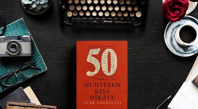Dünya Edebiyatından Muhteşem Kısa Hikâyeler